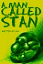 A Man Called Stan by Jay Henning