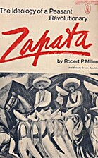 Zapata Ideology of a Peasant Revolutionary…