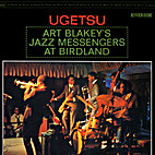 Ugetsu [audio recording] by Art Blakey