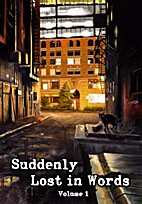 Suddenly Lost in Words, Volume 1 (Suddenly…