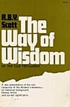 The Way of Wisdom by R. B. Y. Scott
