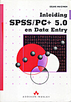 Inleiding SPSS/PC 4.0 en Data Entry by Eelko…