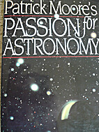Patrick Moore's Passion for Astronomy by…