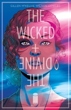 The Wicked + The Divine #1 by Kieron Gillen