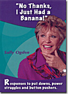 No Thanks, I Just Had a Banana by Sally…