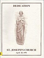 St. Joseph's Church : dedication, April 28,…