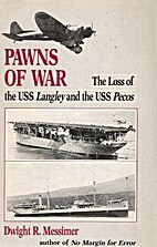 Pawns of War: The Loss of the USS Langley…