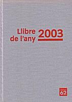 Llibre de l'any 2003 by Edicions 62