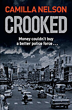 Crooked by Camilla Nelson