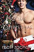 A Home For Christmas by Matt Zachary