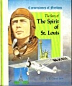 The Story of the Spirit of St. Louis by R.…