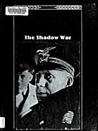 The Shadow War. The Third Reich Series