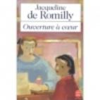 Ouverture à coeur by Jacqueline de Romilly