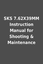 SKS 7.62X39MM Instruction Manual for…
