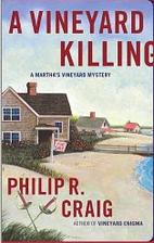 A Vineyard Killing by Philip R. Craig