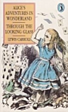 Alice in Wonderland, and Through the…