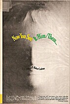Now You See It/Him/Them by Gene DeWeese