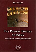 The Farnese theatre of Parma. Architecture,…
