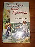 Many treks made Rhodesia by S. P. Olivier