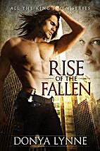 Rise of the Fallen (All the King's Men, #1)…