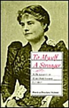 To Myself a Stranger: A Biography of Rose…