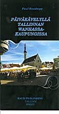 Päiväkävelyllä Tallinnan…