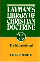 The Nature of God (Layman's Library of…