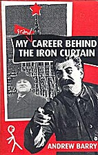 My Grand Career Behind the Iron Curtain by…