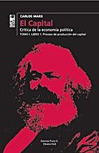 El Capital by Carlos Marx