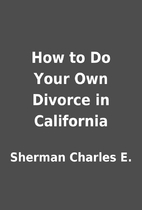 How to Do Your Own Divorce in California by…
