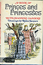 A Book of Princes and Princesses by Ruth…