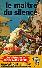 Le maître du silence by Henri Vernes