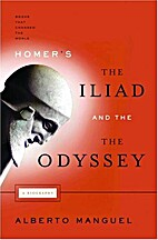 Homer's the Iliad and the Odyssey: A…