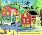 Everybody Cooks Rice by Norah Dooley