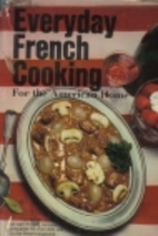 Everyday French cooking for the American…