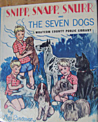 Snipp, Snapp, Snurr and the Seven Dogs by…