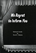 We regret to inform you : a one-act comedy…