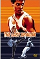 The Last Dragon [1985 film] by Michael…