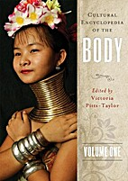 Cultural Encyclopedia of the Body. Volume 1:…