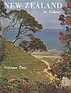 New Zealand in Colour (Volume Two) by…