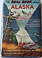 The Real Book about Alaska by Samuel Epstein