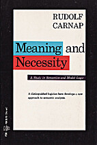 Meaning and Necessity: A Study in Semantics…