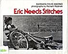 Eric Needs Stitches by Barbara Pavis Marino