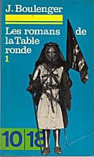 I romanzi della Tavola rotonda, vol. 1 by…