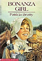 Bonanza Girl by Patricia Beatty