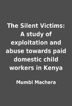 The Silent Victims: A study of exploitation…