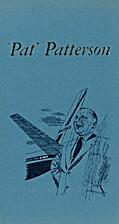 Pat Patterson, by Frank J. Taylor
