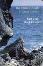 The Climber's Guide to North America, Volume…