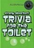 Trivia for the Toilet by Gavin Webster