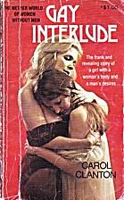 Gay Interlude by Carol Clanton